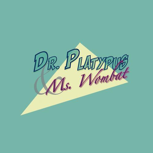 Dr. Platypus & Ms. Wombat